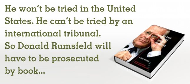 The Trial of Donald Rumsfeld