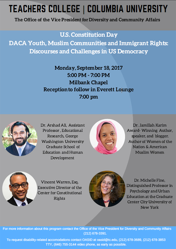 Flyer for U.S. Constitution Day DACA Youth, Muslim Communities and Immigrant Rights: Discourses and Challenges in US Democracy