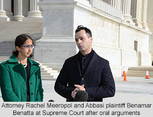 Attorney Rachel Meeropol and Abbasi plaintiff Benamar Benatta at Supreme Court after oral arguments