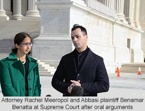 Attorney Rachel Meeropol and Abbasi plaintiff Benamar Benatta at Supreme Court after oral arguments