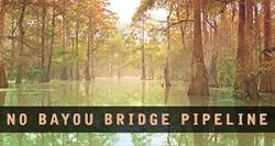 No Bayou Bridge Pipeline