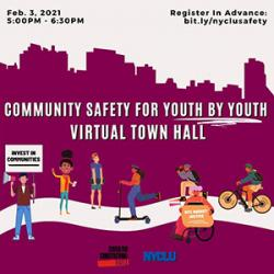 Community Safety for Youth by Youth: Virtual Town Hall