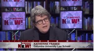 Katherine Franke on Democracy Now