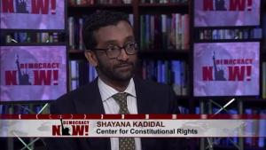Shayana Kadidal on Democracy Now